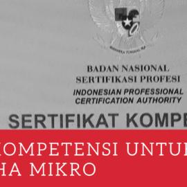 Sertifikat Kompetensi Untuk Pelaku, Fasilitator Diklat Dan Pendamping UMKM