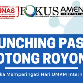Launching Pasar Gotong Royong Fokus UMKM – LUNAS
